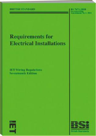 IET - BS 7671 - 2011 - 书名: Requirements for Electrical Installations: IET Wiring Regulations 17th Edition (BS 7671:2008 Incorporating Amendment